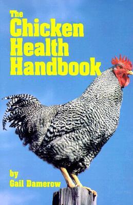 The Chicken Health Handbook 66611